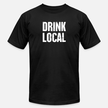 Drink Local Drink Local | Craft Beer & Homebrew - Men's Jersey T-Shirt