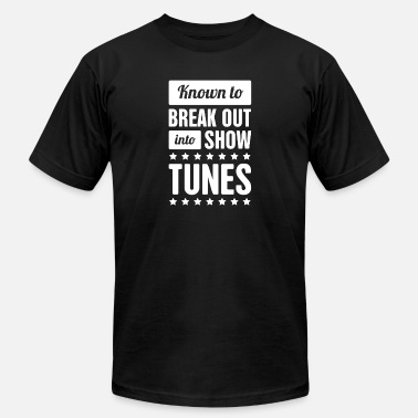 Musical Show Show Tunes | Musical Theater & Broadway - Men's  Jersey T-Shirt