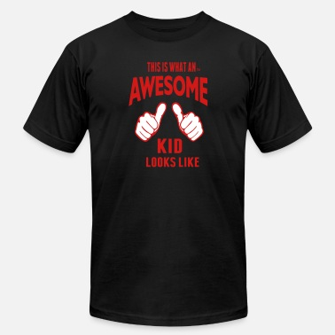 This Is What Awesome Looks Like THIS IS WHAT AN AWESOME KID LOOKS LIKE - Unisex Jersey T-Shirt