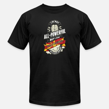 I'm Not All Powerful But I Am Macedonian - Unisex Jersey T-Shirt