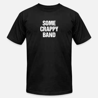 Some Crappy Band SOME CRAPPY BAND - Men's Fine Jersey T-Shirt