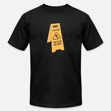 Lava The Floor is Lava - Men's Jersey T-Shirt