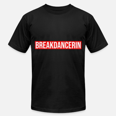 Signature Breakdancer Dance Moves Gift - Unisex Jersey T-Shirt