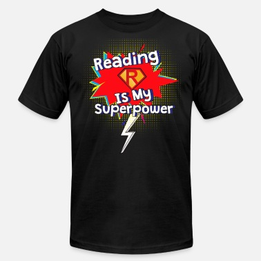 Super Teacher Of Reading Reading is My Superpower for Book and Literature Fans - Men's  Jersey T-Shirt