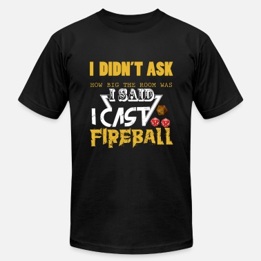 Fireball Cast Fireball Role Playing Games Gift for - Unisex Jersey T-Shirt