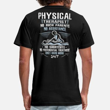 Therapist Physiotherapy Physical Therapist/Physical Therapy/Physiotherapy - Men's  Jersey T-Shirt