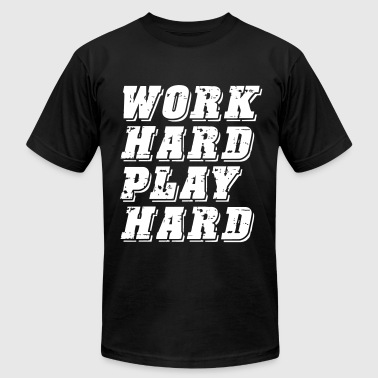 Work Hard Play Hard - Men's Fine Jersey T-Shirt