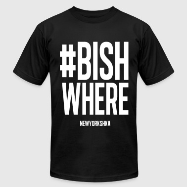 #Bish where - Men's Fine Jersey T-Shirt