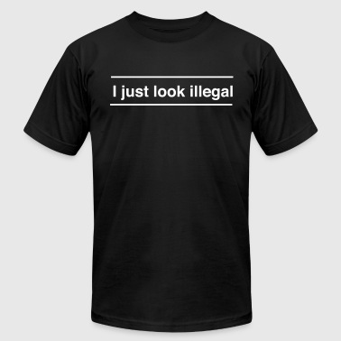 I just look illegal - Men's Fine Jersey T-Shirt