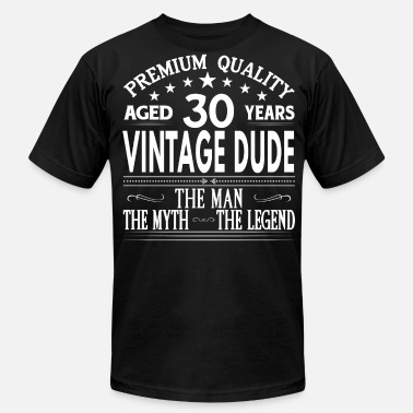 30 Age VINTAGE DUDE AGED 30 YEARS - Men's  Jersey T-Shirt