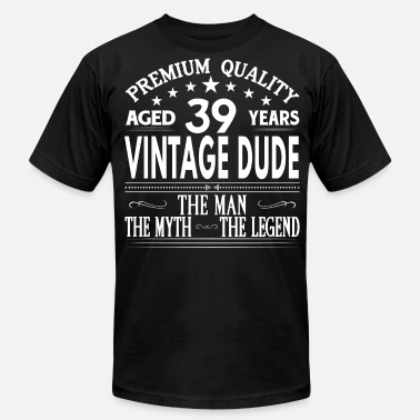 39 VINTAGE DUDE AGED 38 YEARS - Men's  Jersey T-Shirt