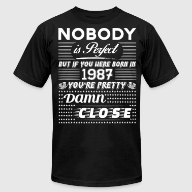IF YOU WERE BORN IN 1987 - Men's Fine Jersey T-Shirt