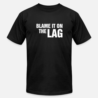 Blame Lag Blame the Lag - Men's Fine Jersey T-Shirt