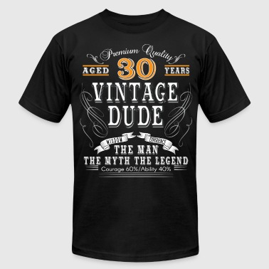 30 Age VINTAGE DUDE AGED 30 YEARS - Men's Fine Jersey T-Shirt