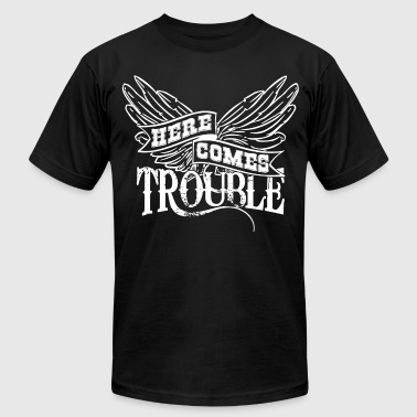 Here Comes Trouble w - Men's Fine Jersey T-Shirt
