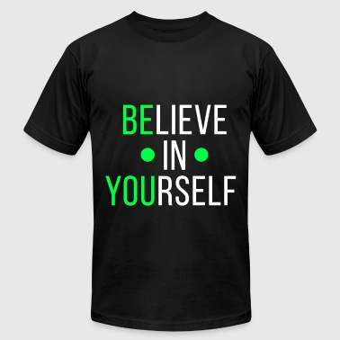 Believe in yourself workout funny tshirt - Men's Fine Jersey T-Shirt