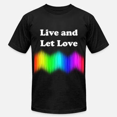 Live And Let Love Live and Let Love - Men's  Jersey T-Shirt