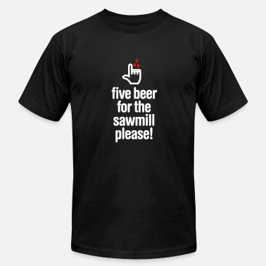 Fingers Five beer for the sawmill please - woodworker - Men's Fine Jersey T-Shirt