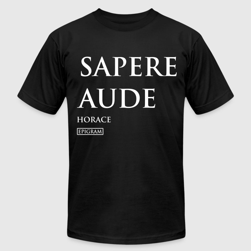 Sapere Aude Coffee Mug - Men's Fine Jersey T-Shirt