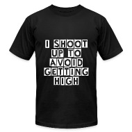i shoot up to avoid getting high white men s fine jersey t shirt i shoot up to avoid getting high white by type1diabetesmemes