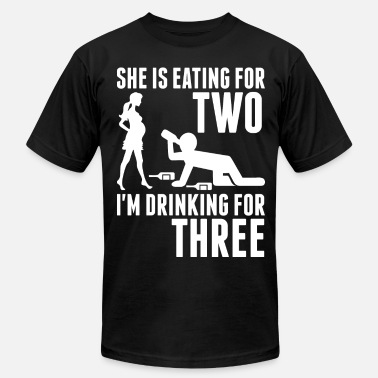 Im Drinking For Three She Is Eating For Two Im Drinking For Three - Men's Fine Jersey T-Shirt