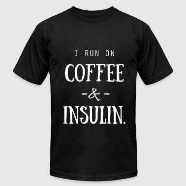 I Run on Coffee and Insulin - Men's Fine Jersey T-Shirt