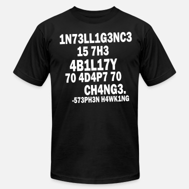 Intelligence Quotes  Intelligence - Stephen Hawking - Men's  Jersey T-Shirt