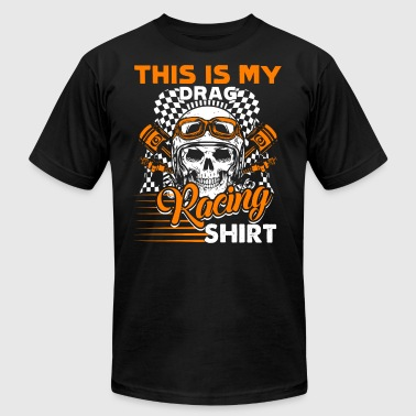 This Is My Drag Racing Shirt - Men's Fine Jersey T-Shirt