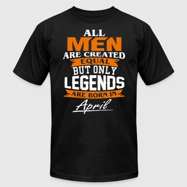 April Legends are born in April shirt - Men's Fine Jersey T-Shirt