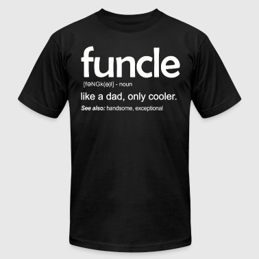 Funcle Like A Dad Funcle like a dad only cooler - Men's Fine Jersey T-Shirt