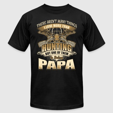Love Hunting And Being Papa Papa - Hunting - Men's Fine Jersey T-Shirt