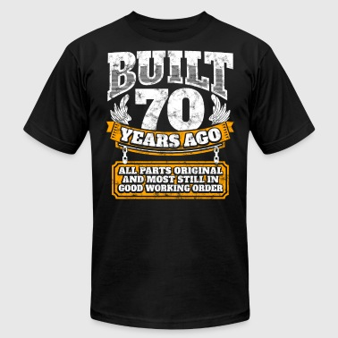 70th birthday gift idea: Built 70 years ago Shirt - Men's Fine Jersey T-Shirt