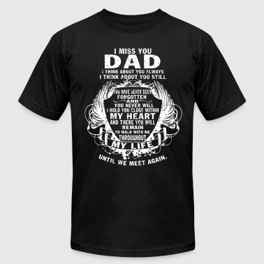 Always In My Heart I Miss You Dad T Shirt - Men's Fine Jersey T-Shirt