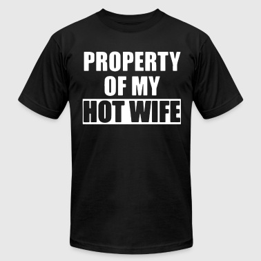 Property Of My Hot Wife PROPERTY OF MY HOT WIFE t-shirts - Men's Fine Jersey T-Shirt