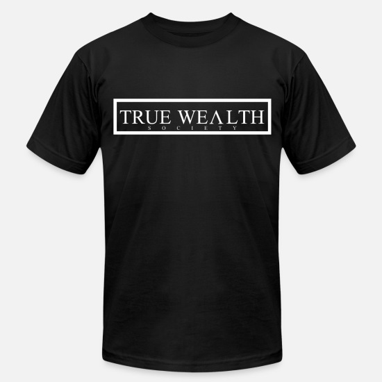 Wealth T-Shirts - True Wealth Society - Men's Jersey T-Shirt black