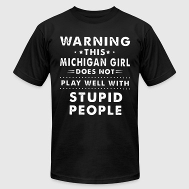 warning this michigan girl does not play well with - Men's Fine Jersey T-Shirt