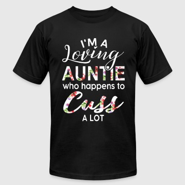 I Love Aunty Funny I am a loving auntie who happens to cuss a lot aut - Men's Fine Jersey T-Shirt