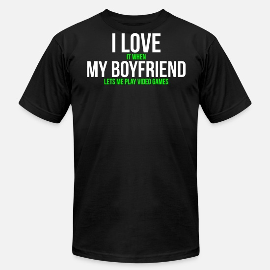Gamer T-Shirts - I love my boyfriend Funny Gamer T-shirt - Men's Jersey T-Shirt black