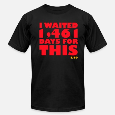 Leap Year I waited 1,461 days for this - Men's Jersey T-Shirt