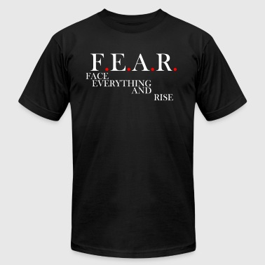 Face Everything And Rise FEAR Face Everything and Rise - Men's Fine Jersey T-Shirt