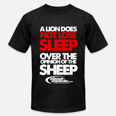 Lion Lifestyle Fitness A Lion Does Not Lose Sleep Over The Opinion - Men's  Jersey T-Shirt