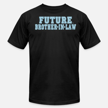 Booze Brother FUTURE BROTHER IN LAW - Men's  Jersey T-Shirt