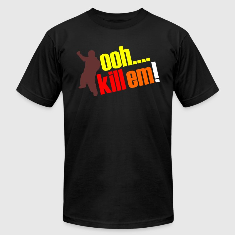 OOH KILL EM - Men's Fine Jersey T-Shirt