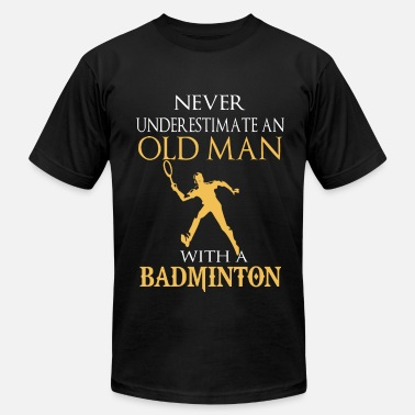 Max Caulfield Never underestimate an old man with badminton - Men's Fine Jersey T-Shirt
