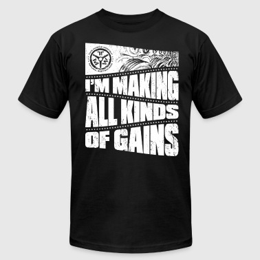 making all kinds of gains - Men's Fine Jersey T-Shirt