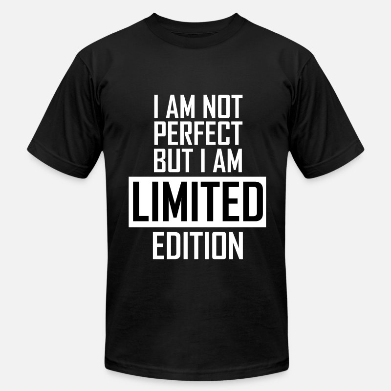 Perfect T-Shirts - I'm not perfect but I'm limited edition - Men's Jersey T-Shirt black