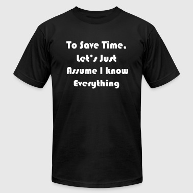 Know Everything - Men's Fine Jersey T-Shirt
