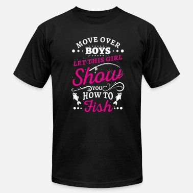 Striper Girl Move over Boys let this Girl show you how to Fish - Men's  Jersey T-Shirt