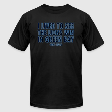 Funny Lived to See Lions Win Green Bay - Men's Fine Jersey T-Shirt