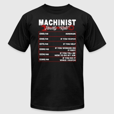 MACHINIST HOURLY RATE SHIRT - Men's Fine Jersey T-Shirt